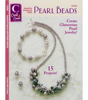 Jewelry Projects W/Pearl Beads