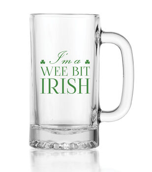 St. Patrick's Day Wee Bit Irish Glass