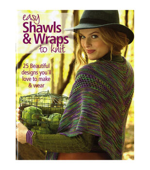 Easy Shawls & Wraps To Knit Book