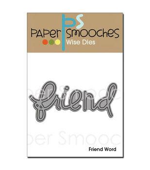 Paper Smooches Die-Friend