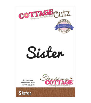 CottageCutz Expressions Sister Die