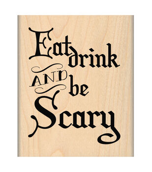 My Sentiments Exactly Mounted Stamp-Eat Drink Be Scary