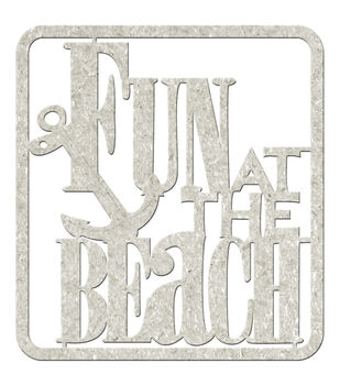 "Die-Cut Gray Chipboard Word-Fun At The Beach 4""X3.5"""