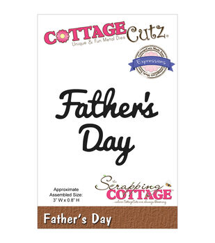 CottageCutz Expressions Father's Day Die
