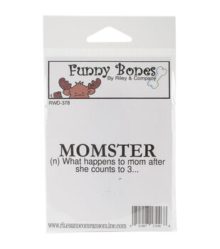 """Riley & Company Funny Bones Cling Mounted Stamp 3""""X.75""""-Momster"""