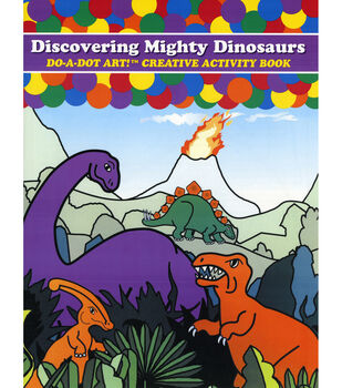 Do-A-Dot Activity Book-Discovering Mighty Dinosaurs