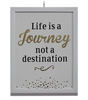 In The Garden Framed Printed Accent-Life Is A Journey Not A Destination