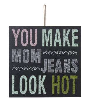 Escape To Paradise Wall Plaque-You Make Mom Jeans Look Hot