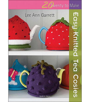 Twenty To Make Easy Knitted Tea Cosies