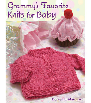 Martingale & Company-Grammy's Favorite Knits For Baby