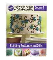 Joanns Wilton Cake Decorating Kit : Wilton Cake Decorating Course 1: Building Buttercream ...