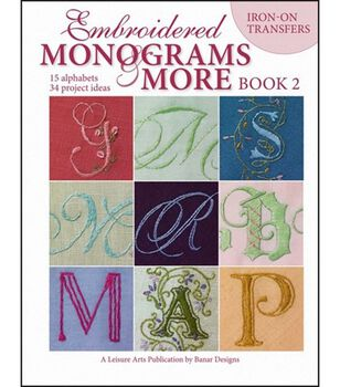 Embroidered Monograms And More: Book 2