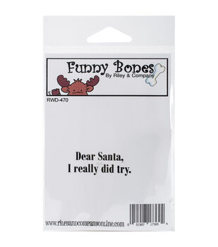 Riley & Company Funny Bones Cling Stamp-Dear Santa, I Tried