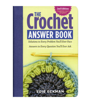 The Crochet 2nd Edition Answer Book
