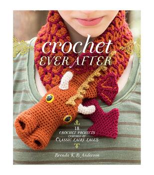 Crochet Ever After Crochet Book