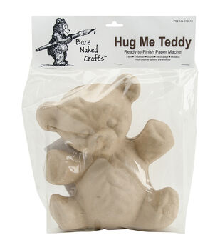 Bare Naked Crafts Paper Mache-Hug Me Teddy