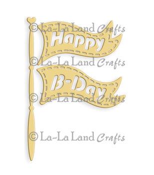 "La-La Land Die-Birthday Flag, 2""X3"""