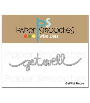 Paper Smooches Die-Get Well