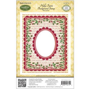 Justrite Stampers Cling Background Stamp Holly Frame