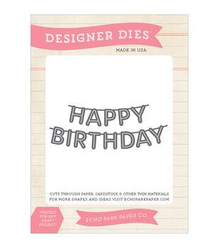Echo Park Paper Company Happy Birthday Banner Dies