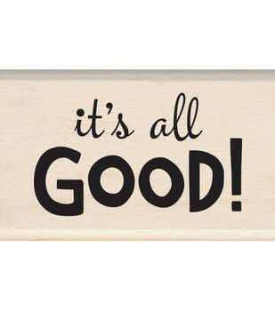 Inkadinkado Mounted It's All Good Rubber Stamp 1.25''x2''