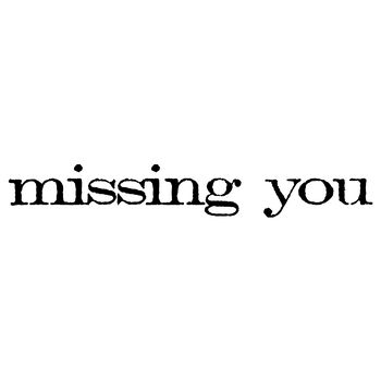 Stampers Anonymous Red Rubber Stamp Missing You