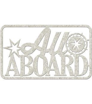 "Die-Cut Gray Chipboard Word-All Aboard, 4.5""x2.75"""