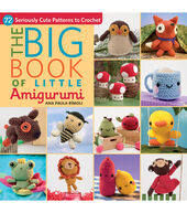 Martingale  and  Company-The Big Book Of Little Amigurumi