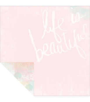 """Life/Beautiful - Dreamy Double-sided Paper 12""""x12"""""""