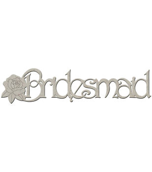 "Die-Cut Grey Chipboard Word-Bridesmaid 7""X2"""