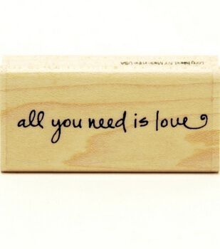 Hampton Art Rubber Stamp-All You Need is Love