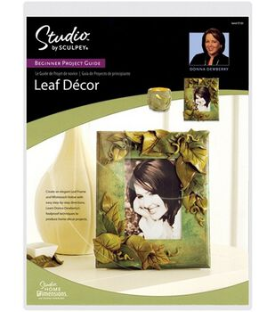 Studio By Sculpey Project Guides-Leaf Decor