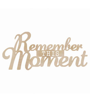 Wood Flourishes Words-Remember This Moment