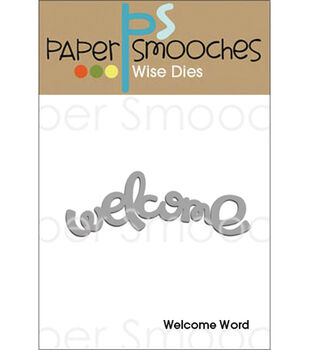 Paper Smooches Welcome Die