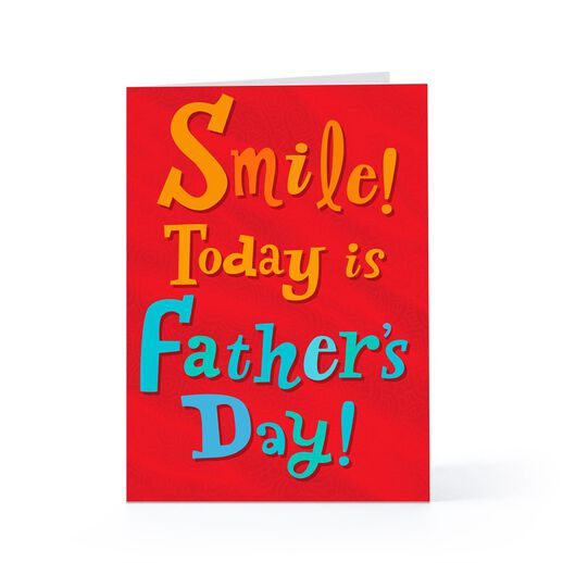 Smile! It's Father's Day!