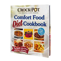 Crock-Pot® Slow Cooker Comfort Food Diet Cookbook