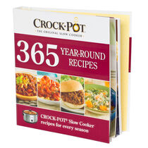 Crock-Pot® Slow Cooker 365 Year-Round Recipes Cookbook