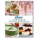 Oster® Versa® Gourmet Blends Recipe Guide