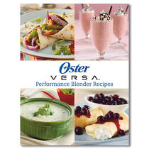 Oster® Versa® Gourmet Blends Recipe Guide