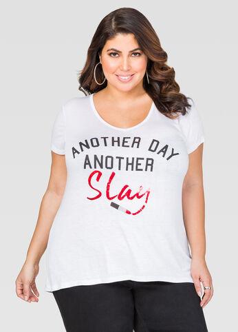 Slay Hi-Lo Tee