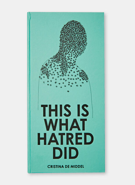 This Is What Hatred Did - Cristina de Middel