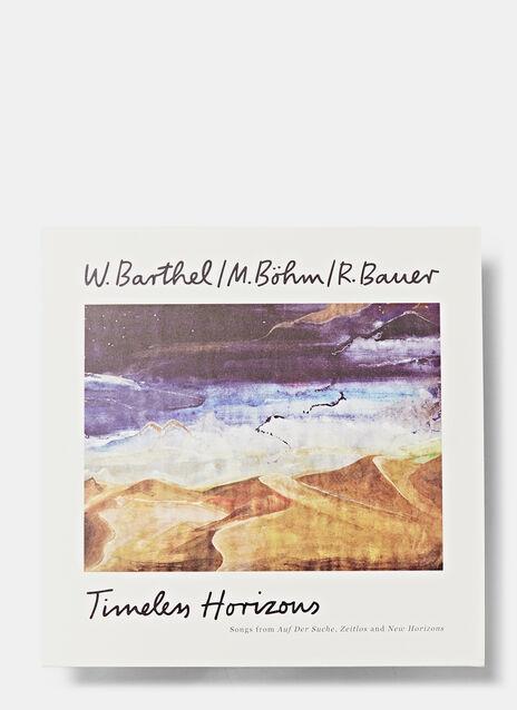 W. Barthel / M. Bohn / R. Bauer- Timeless Horizon