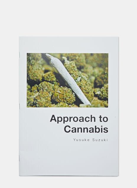 Approach to Cannabis by Yusuke Suzuki