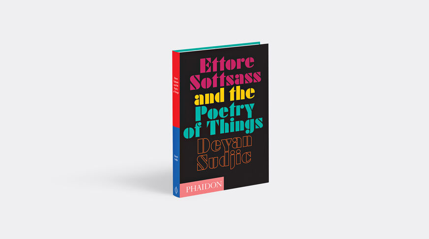 Ettore Sottsass And The Poetry Of Things