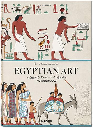 "Èmile Prisse d'Avennes: ""Ägyptische Kunst"""
