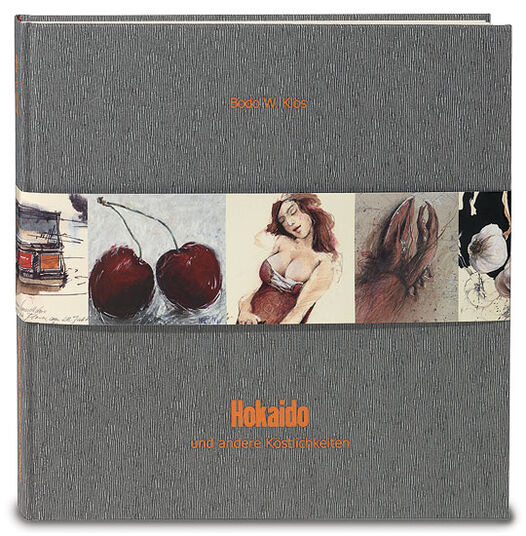 "Bodo W. Klös: Sketchbook ""Hokaido and other delicacies"" - with limited colour etching"