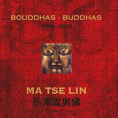 "Catalogue Raisonné ""Buddhas"""