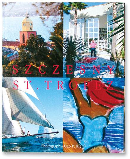 """Stefan Szczesny: Buch """"St. Tropez"""""""