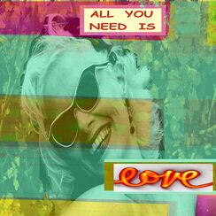 "Bild ""All you need is love"" (2012) (Unikat)"