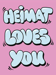 "Bild ""Heimat loves you"" (2014)"
